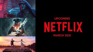What's Coming to Netflix in March 2021 - Smart DNS Proxy