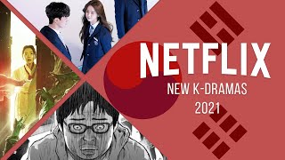 Korean Drama Coming To NETFLIX in 2021
