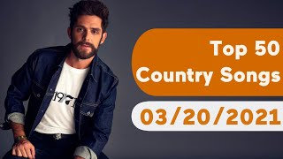 US Top 50 Country Songs (March 20, 2021)