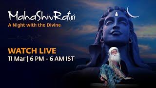 MahaShivRatri 2021 – Live Webstream with Sadhguru | 11 Mar, 6 PM - 12 Mar, 6 AM IST