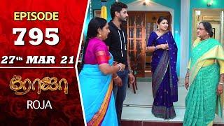 ROJA Serial | Episode 795 | 27th Mar 2021 | Priyanka | Sibbu Suryan | Saregama TV Shows Tamil