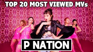 [TOP 20] Most Viewed P NATION Music Videos (March 2021)