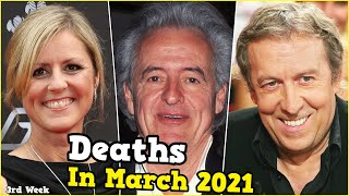 20 Popular Stars Who Died in March 2021, 3rd Week