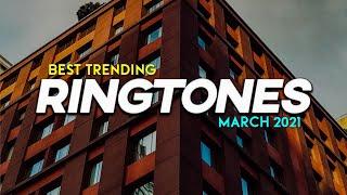 Top 5 Trending Ringtones March 2021 | Popular Ringtones 2021 | Viral Ringtones 2021 | Download Now