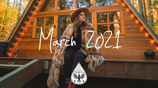 Indie/Pop/Folk Compilation - March 2021 (1½-Hour Playlist)