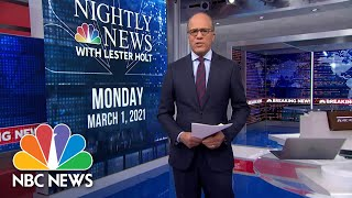 NBC Nightly News Broadcast (Full) - March 1st, 2021 | NBC Nightly News