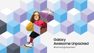 Samsung Galaxy Awesome Unpacked March 2021: Official Replay