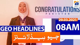Geo Headlines 08 AM | 29th March 2021