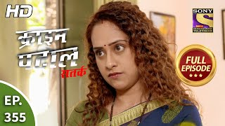 Crime Patrol Satark Season 2 - Ep 355 - Full Episode - 1st March, 2021