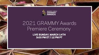 LIVE: GRAMMY Awards Premiere Ceremony | March 14 at 3pm ET / 12pm PT