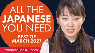 Your Monthly Dose of Japanese - Best of March 2021