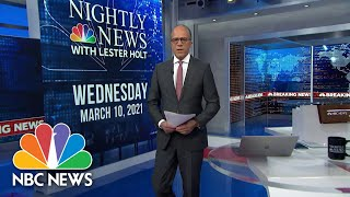 NBC Nightly News Broadcast (Full) - March 10th, 2021 | NBC Nightly News