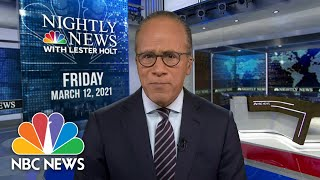 NBC Nightly News Broadcast (Full) - March 12th, 2021 | NBC Nightly News