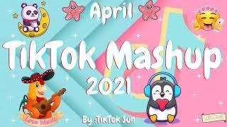 New TikTok Mashup April 2021 (Not Clean)