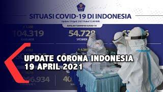 Update Corona 19 April, 1.609.300 Positif, 1.461.414 Sembuh, 43.567 Meninggal