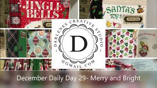 December Daily Day 29   Merry & Bright