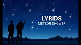 Lyrids Meteor Shower – April 22 – 23 2020