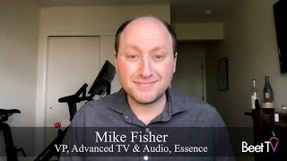 YouTube In Context: Essence's Fisher Heeds Platform's Growth