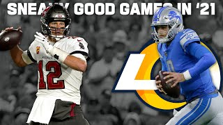 Top 5 'Sneaky Awesome' Games of the 2021 Season