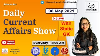 8:00 AM - Daily GK: 06 May 2021 |Current Affairs 2021 | Daily CA | Ambitious Baba