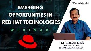 Webinar on Emerging Opportunities in Red Hat Technologies
