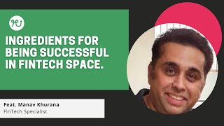 Ingredients for being successful in fin-tech space