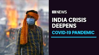 India COVID-19 cases and deaths continue to surge | ABC News