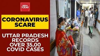 Coronavirus Crisis: Uttar Pradesh Records 35,614 New Covid-19 Cases Today | Breaking News
