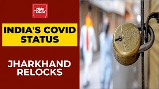 Lockdown In Jharkhand From April 22-29, Essential Services Allowed | Breaking News