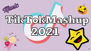 Tiktok mashup may 2021 (not clean)