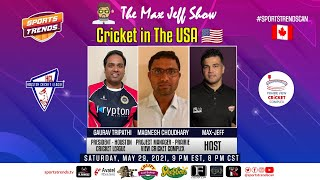 USA taking over Cricket in North America | Max-Jeff Show | Sports Trends Canada | June 5, 2021
