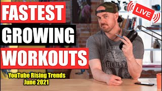 Most Popular RISING Workouts on YouTube // Google Trends Report June 2021 (LIVE)