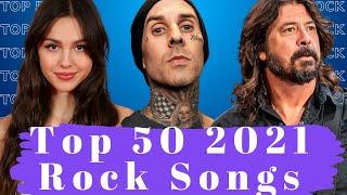 Top 50 2021 Rock Songs In June. Best 2021 Rock Songs.