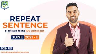 PTE Speaking Repeat Sentence | June 2021 - II Exam Prediction | Language Academy PTE & NAATI Experts