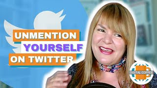 Digital Marketing News 18th June 2021 - Unmention Yourself On Twitter