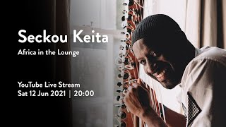Africa in the Lounge feat. Seckou Keita