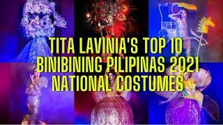 Tita Lavinia's Top 10 Binibining Pilipinas 2021 National Costumes