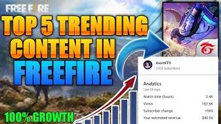 TOP 5 TRENDING TOPICS IN FREEFIRE FOR YOUTUBE VIDEOS || FREEFIRE TRENDING CONTENT || #AXOMFF9