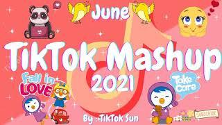 New TikTok Mashup June 2021 (Not Clean)
