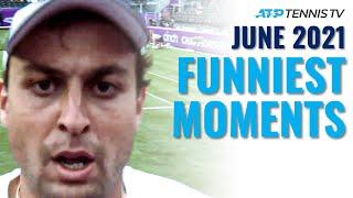 Funniest ATP Tennis Moments & Fails! | June 2021
