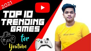 Top 10 Trending Games 2021 on YouTube || Best Trending Games On YouTube July Month 2021 ||