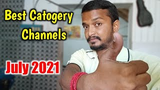 Now Best Trending Catogery On YouTube - July 2021