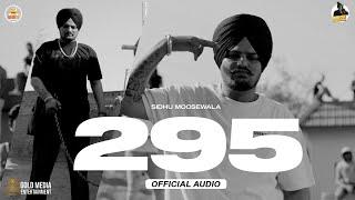295 (Official Audio) | Sidhu Moose Wala | The Kidd | Moosetape