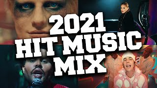 Hit Music 2021 Mix 📀 Best Hit Songs 2021 July