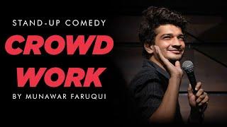Stand-Up Comedy | Crowd Work by Munawar Faruqui