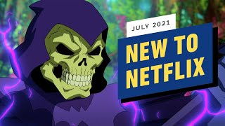 New to Netflix for July 2021