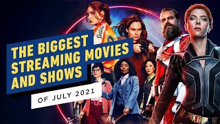 The Biggest Streaming Movies and TV Shows of July 2021