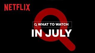 New on Netflix Malaysia | July 2021
