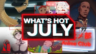 Anime to Watch: What's Hot July 2021 | Netflix Anime