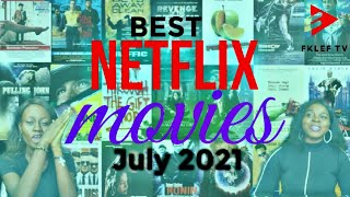 TOP NETFLIX MOVIES |JULY 2021 | FULL Highlights & Ratings! (MUST WATCH)